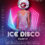 Ice Disco Party @ Kiosque des Bastions | 13 décembre 2019